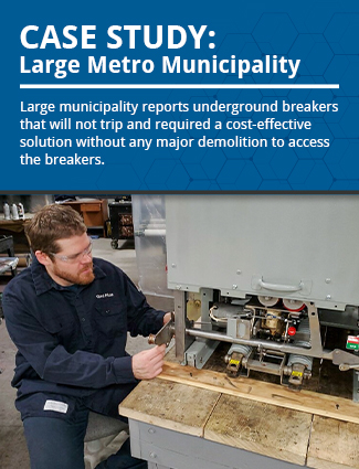 case study large metro municipality large municipality reports underground circuit breakers that will not trip and require a cost-effective solution without any major demolition to access the circuit breakers