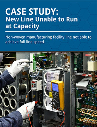 case study new line unable to run at capacity non-woven manufacturing facility line not able to achieve full line speed
